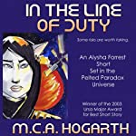 In The Line of Duty: Alysha Forrest, 3 | M.C.A. Hogarth