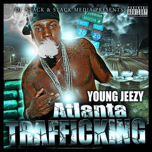 Atlanta Trafficking [Explicit]