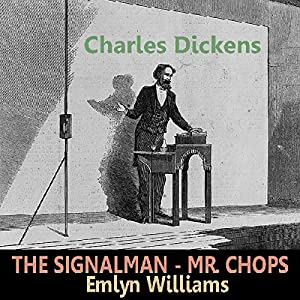 'The Signal Man' and 'Mr. Chops' Audiobook