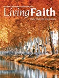 Living Faith - Daily Catholic Devotions, Volume 33 Number 3 - 2017 October, November, December