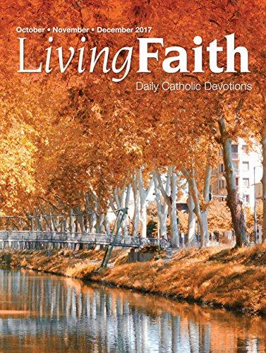 Living Faith - Daily Catholic Devotions, Volume 33 Number 3 - 2017 October, November, December cover