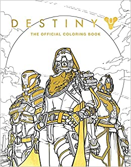 Amazoncom Destiny The Official Coloring Book 9781608879229