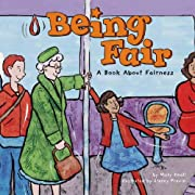 Being Fair: A Book About Fairness (Way to…