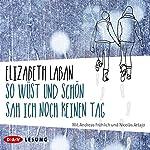 So wüst und schön sah ich noch keinen Tag   Elizabeth LaBan