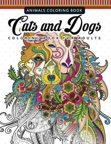 Design Patterns Download - Cats and Dogs Coloring Books for Adutls: Pattern and Doodle Design for Relaxation and Mindfulness (adults Coloring Books) (Volume 1)