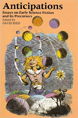 Personal Narratives Essays Amazoncom Anticipations Essays On Early Science Fiction And Its  Precursors Utopianism And Communitarianism  David Seed  Books Descriptive Essay Thesis also Essay On Space Exploration Amazoncom Anticipations Essays On Early Science Fiction And Its  Essay To