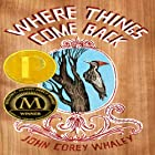 Where Things Come Back Audiobook by John Corey Whaley Narrated by Fred Berman, Josh Hurley