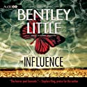 The Influence Audiobook by Bentley Little Narrated by Joe Barrett