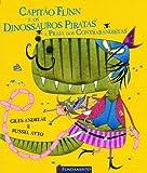 Capitão Flinn e os Dinossauros Piratas.  A Praia dos Contrabandistas
