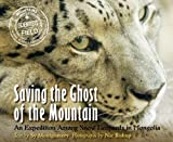 Saving the Ghost of the Mountain, Sy Montgomery, 0547727348