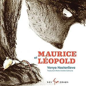 vignette de 'Maurice et Léopold (Vanya Nastanlieva)'