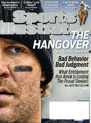 - Sports Illustrated May 10, 2010 Ben Roethlisberger/Pittsburgh Steelers on Cover, Calvin Borel/ Super Saver/Kentucky Derby, Sidney Crosby/Pittsburgh Penguins, Carlos Pena/Tampa Bay Devil Rays, Boston Celtics, Floyd Meriweather Jr./Boxing