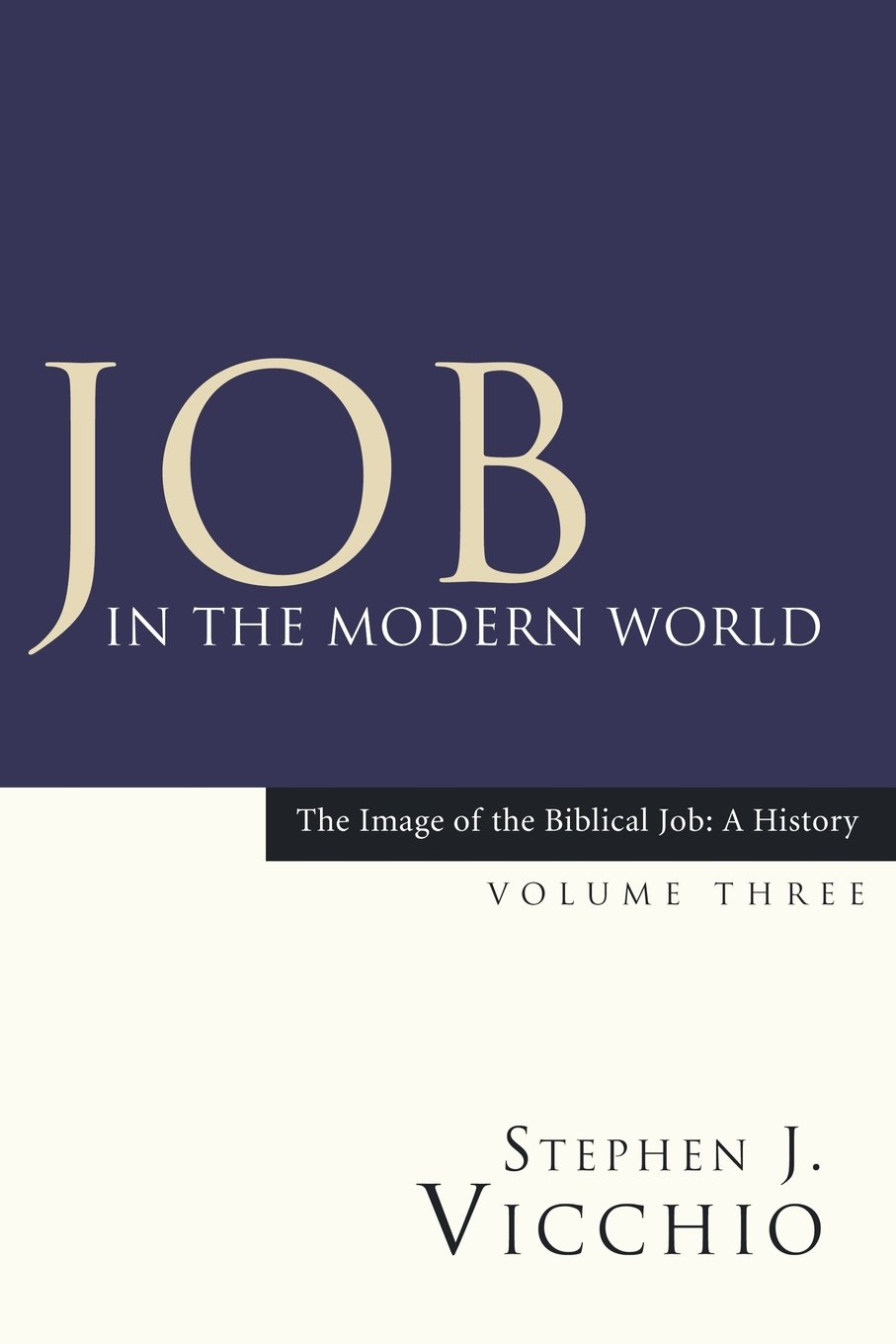 Read Online Job in the Modern World: (Image of the Biblical Job: A History) (Volume 3) PDF