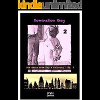 Domination Gay 2: Une Série BDSM Gay à Falbourg : Ép. 2 (French Edition)