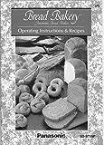 Panasonic Bread Machine Manual (Model: SD-RD250) Reprint