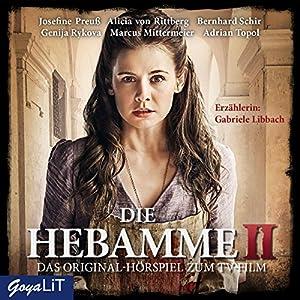 Die Hebamme 2: Das Original-Hörspiel zum Film Hörspiel