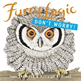Fuzzy Logic - Don't Worry!, Jane Seabrook and Ashleigh Brilliant, 1580088198