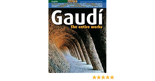 Gaudi: The Entire Works by Vives, Pere, Pla, Ricard 2007 Paperback: Amazon.es: Pere, Pla, Ricard Vives: Libros