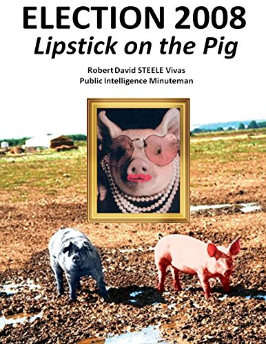 Election 2008: Lipstick on the Pig - Sterling Pig
