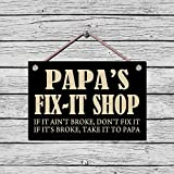 PAPA'S FIX-IT SHOP - NEW 9X6 HIGH QUALITY HARDBOARD SIGN PLAQUE - THIS NOVELTY SIGN SHOULD BE USED INDOORS. OUR NOVELTY SIGNS MAKE EXCELLENT GIFTS! PROUDLY MADE IN CANADA. SHIPS FROM CORNWALL, ONTARIO, CANADA.