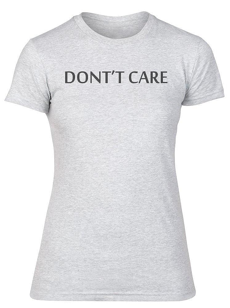 Simple Design Womens T-Shirt Dont Care