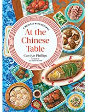 At the Chinese Table: A Memoir with Recipes