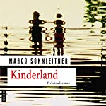 Kinderland (Bartholomäus Kammerlander 2) | Marco Sonnleitner