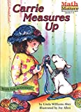 img - for Carrie Measures Up (Math Matters) book / textbook / text book