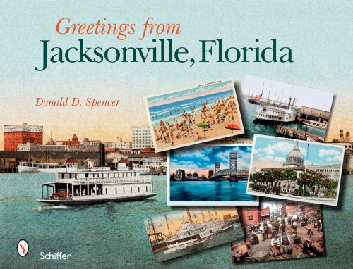 Greetings from Jacksonville, Florida