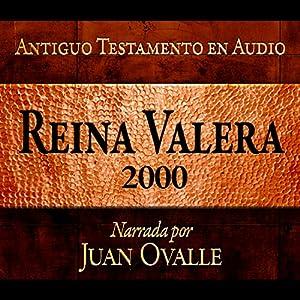 Santa Biblia - Reina Valera 2000 Biblia Completa en audio (Spanish Edition) Hörbuch