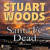 Santa Fe Dead   Stuart Woods