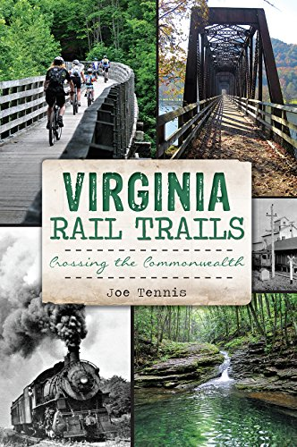 - Virginia Rail Trails: Crossing the Commonwealth