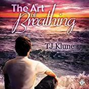 The Art of Breathing | TJ Klune