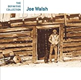 : Joe Walsh: The Definitive Collection