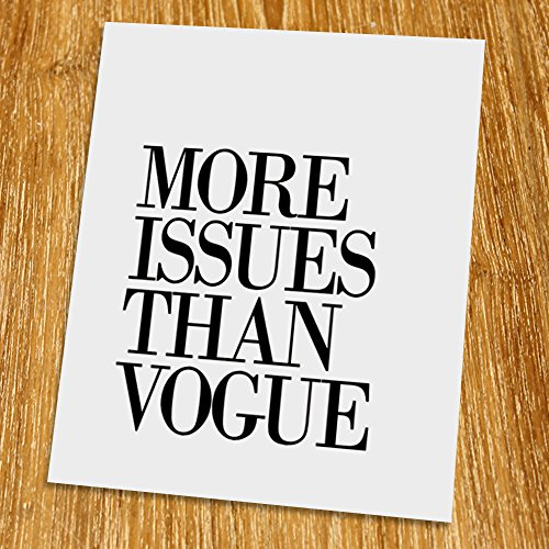 more-issues-than-vogue-print-unframed-typography-art-scandinavian-art-print-inspirational-quote-cafe