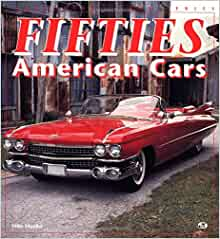 Fifties American Cars (Enthusiast Color): Mike Mueller ...