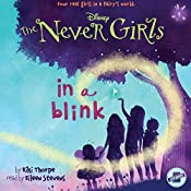 In a Blink: The Never Girls Series, Book 1 | Kiki Thorpe