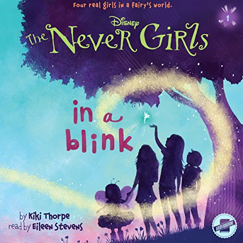 In a Blink: The Never Girls Series, Book 1