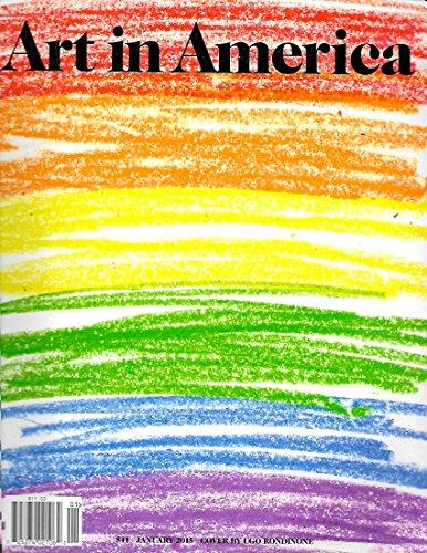 Cosima Von Bonin l Adam Pendleton l Wang Jianwei l Pamela Rosenkranz l Barbara Kasten - January, 2015 Art In America Magazine