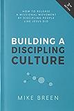 Building a Discipling Culture: Third Edition