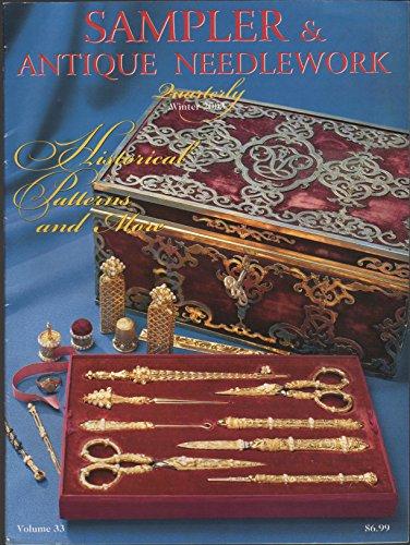 (Sampler & Antique Needlework Quarterly, #33, Winter 2003 (Sampler & Antique Needlework Quarterly))