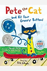Pete the Cat and His Four Groovy Buttons Hardcover