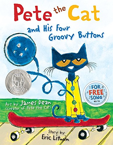 Pete the Cat: Four Groovy Buttons