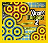 Xtreme Illusions 2 (National Geographic Kids)