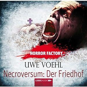 Necroversum: Der Friedhof (Horror Factory 15) Hörbuch