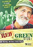 Red Green Story: Were All in This Together