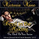 Devil in the Making: The Devil DeVere Audiobook by Victoria Vane Narrated by Guy Veryzer