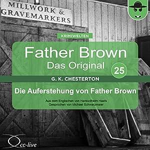 Die Auferstehung von Father Brown (Father Brown - Das Original 25) Hörbuch