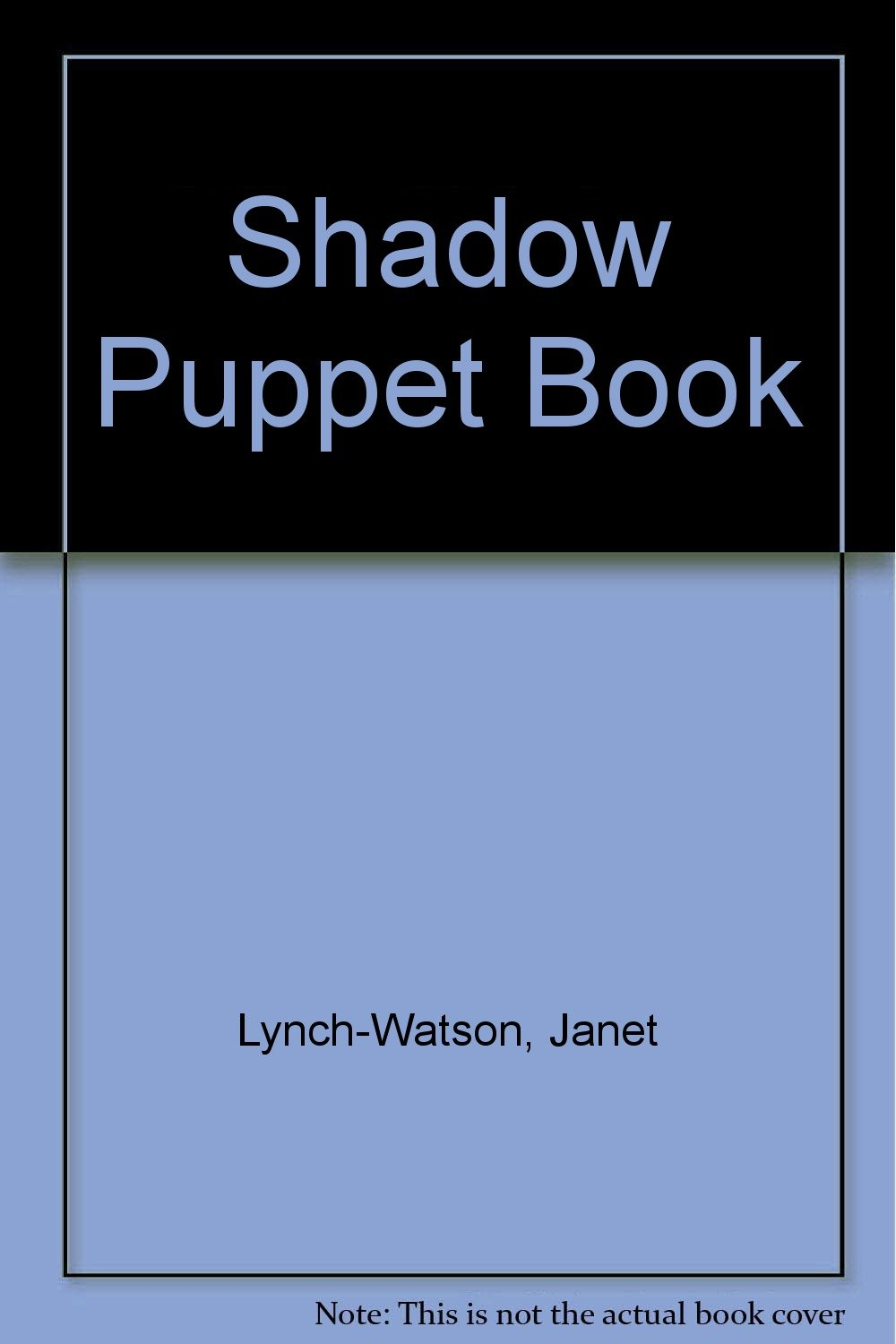 The Shadow Puppet Book
