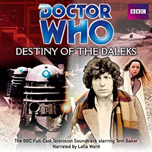 Doctor Who: Destiny of the Daleks (TV soundtrack) Radio/TV Program